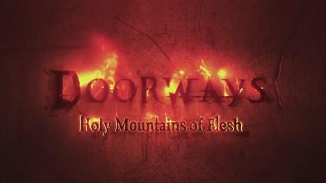 doorways_holy_mountains_of_flesh