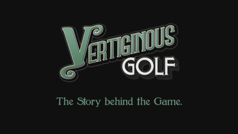 Vertiginous-Golf